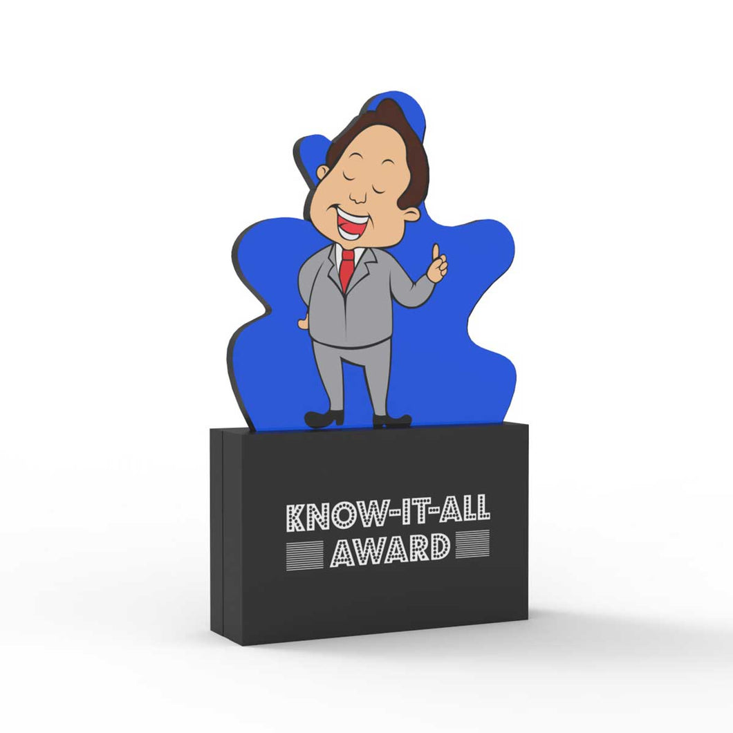 Know-it-all Award (Male)