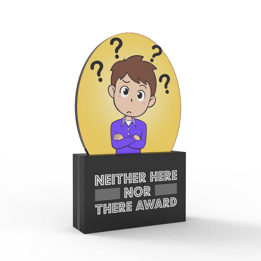 Neither Here Nor There Award