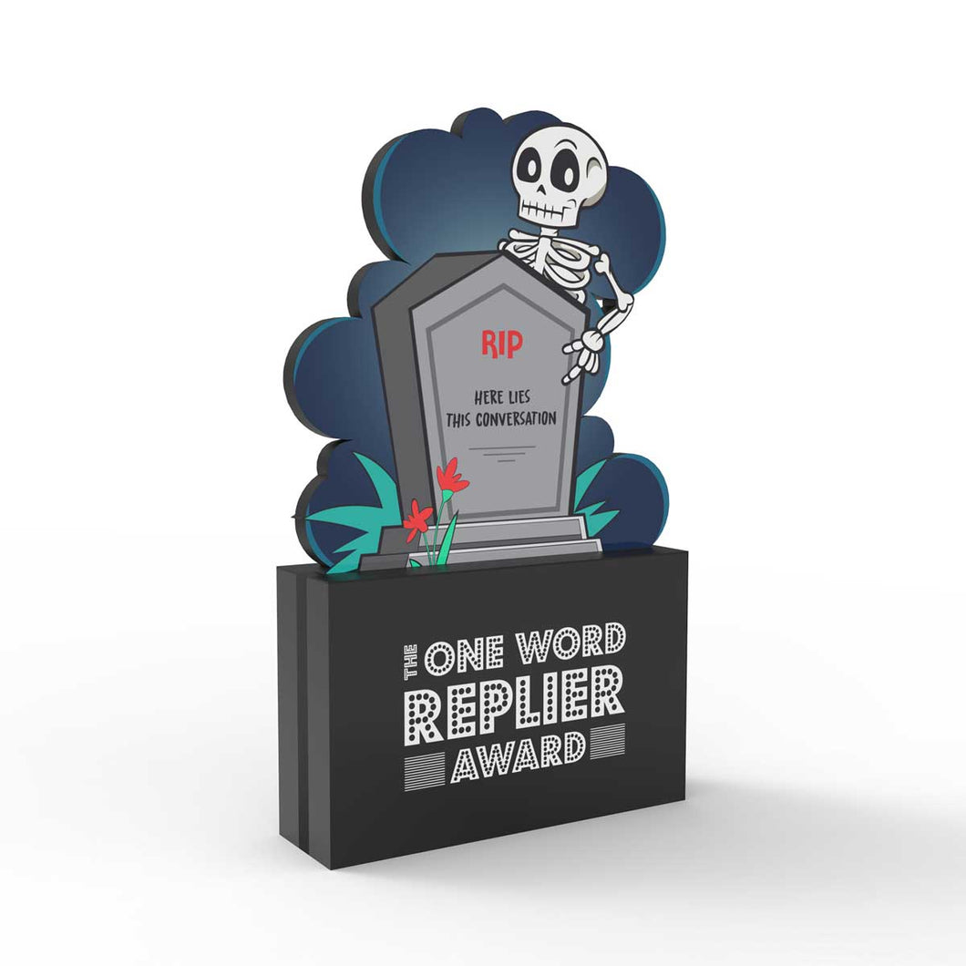 The One Word Replier Award