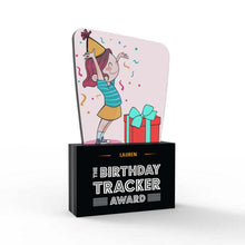 Load image into Gallery viewer, The Birthday Tracker Award