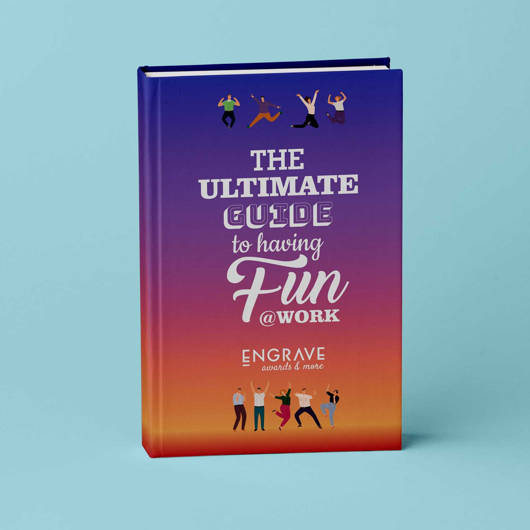 The Ultimate Guide To Having Fun At Work eBook