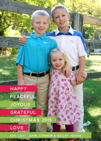 908 Happy, Peaceful, Joyous Photo Holiday Card