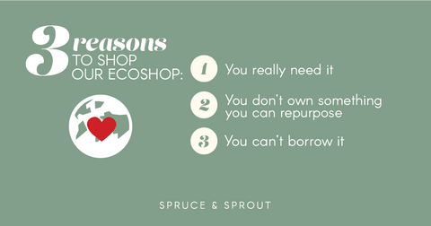 Spruce & Sprout - 3 reasons to shop our ecoshop
