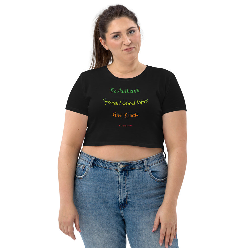 Organic Crop Top - LTV - Be Authentic, Spread Good Vibes, Give Back_Rasta Text