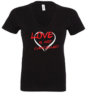 Love is not cancelled tee (Dri Fit Polyester)
