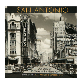 San Antonio Express-News 150th Anniversary Keepsake Book