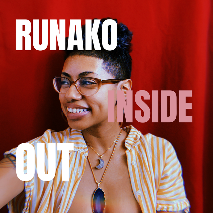 Runako Inside Out with Melissa Mel