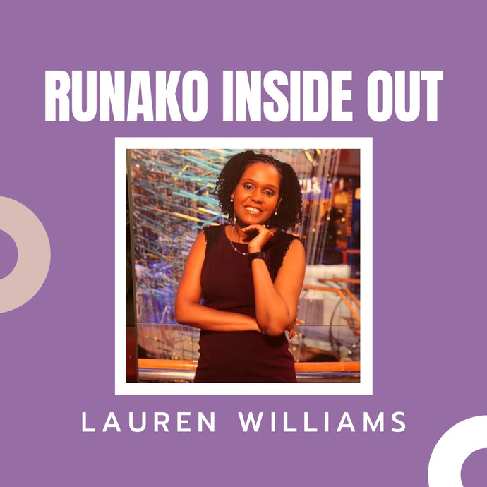 Runako Inside Out with Lauren Williams