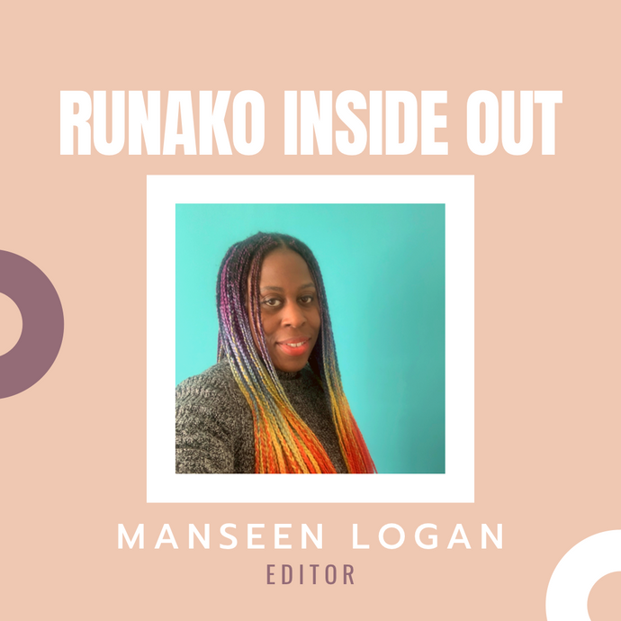 Runako Inside Out with Manseen Logan