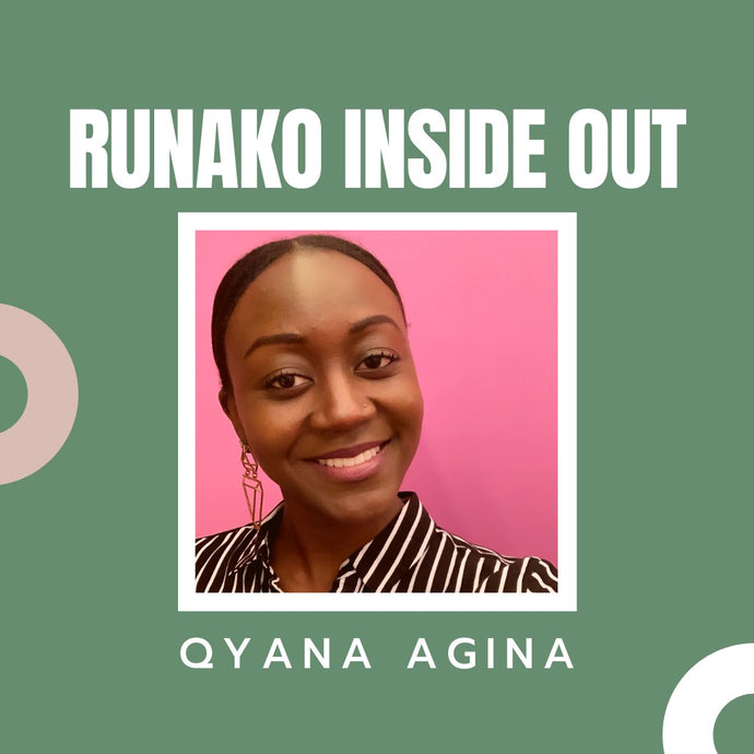 Runako Inside Out with Qyana Agina