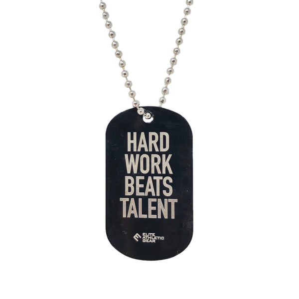 HARD WORK BEATS TALENT Dog Tag Necklace
