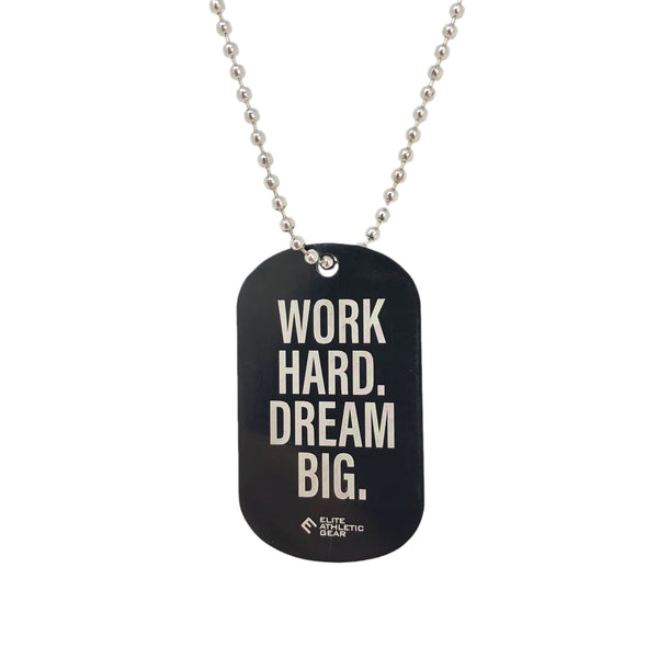 WORK HARD. DREAM BIG. Dog Tag Necklace
