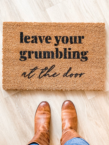 Doormat | Leave your grumbles at the door