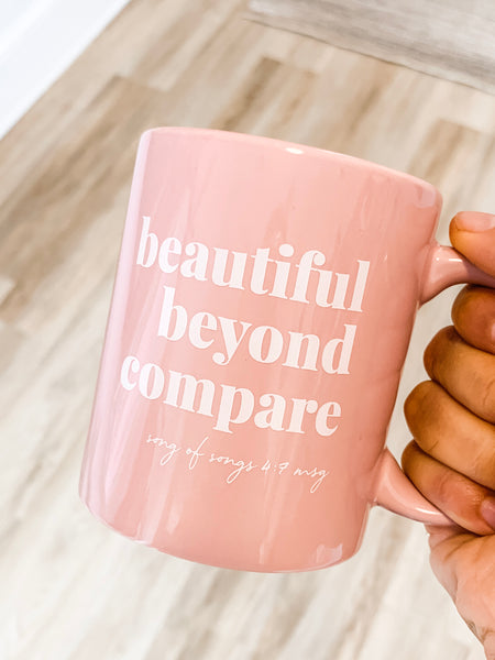 Beautiful beyond compare | 11 oz ceramic mug