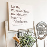 Let the Word of God have run of the house | canvas
