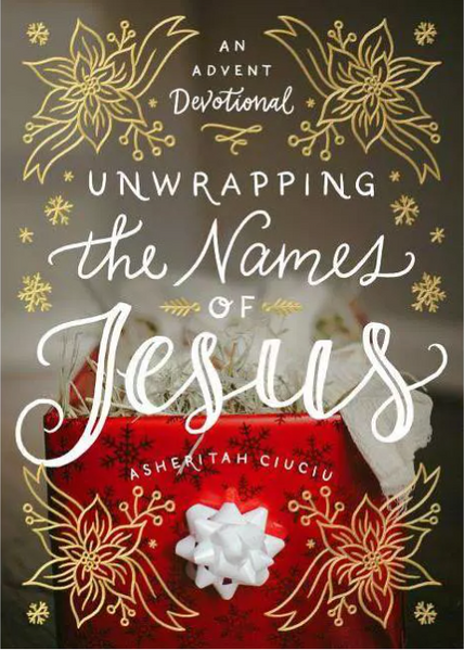 Unwrapping the Names of Jesus Advent Devotional