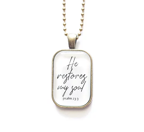 TVS Necklace | He restores my soul