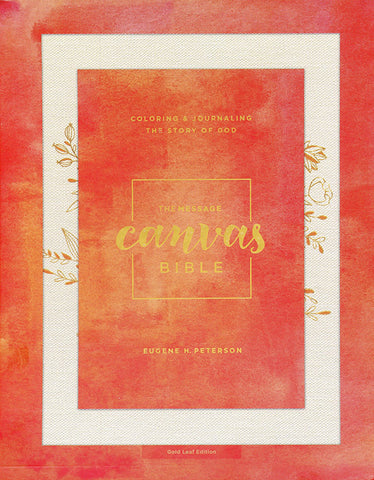 The Message Canvas Bible: Coloring and Journaling the Story of God, Leather-Look, Gold Leaf