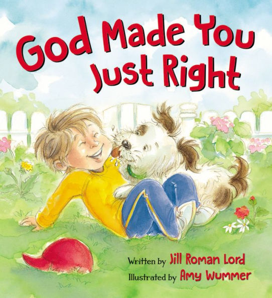 God Made You Just Right by Jill Roman Lord