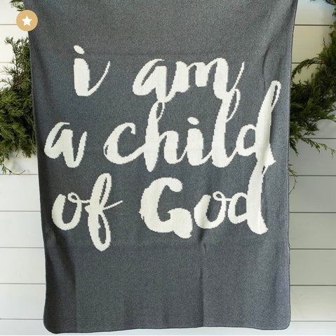 "Made in the USA | I am child of God Throw Blanket | Pewter: Child Size 42""x48"""