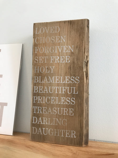 Reclaimed Wood Sign | Loved Chosen Forgive Set Free