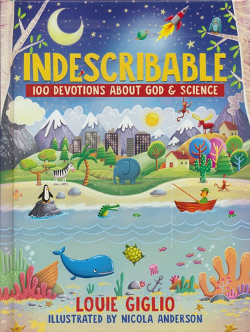 Indescribable | 100 devotions for kids about God and science