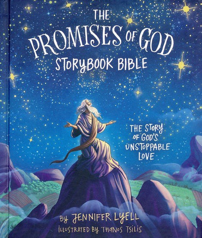 The Promises of God Bible Storybook by Jennifer Lyell
