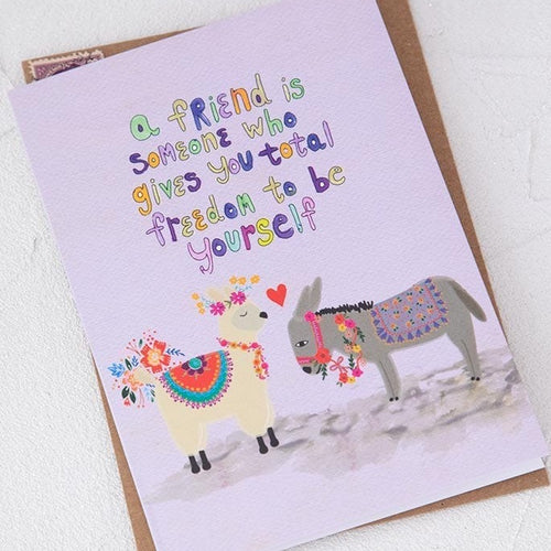 A Friend is Someone Greeting Card