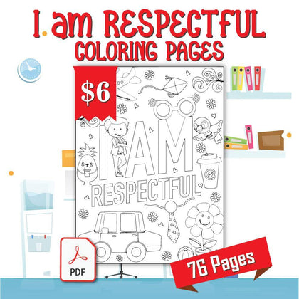 I am Respectful Coloring Pages