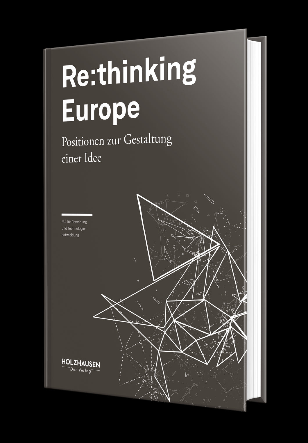 Re:thinking Europe - Positionen zur Gestaltung einer Idee
