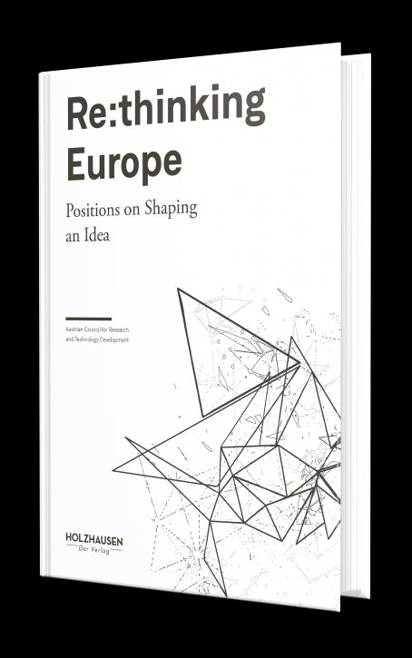 Re:thinking Europe - Positions on Shaping an Idea