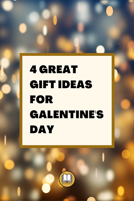 4 Great Gift Ideas for Galentine's Day