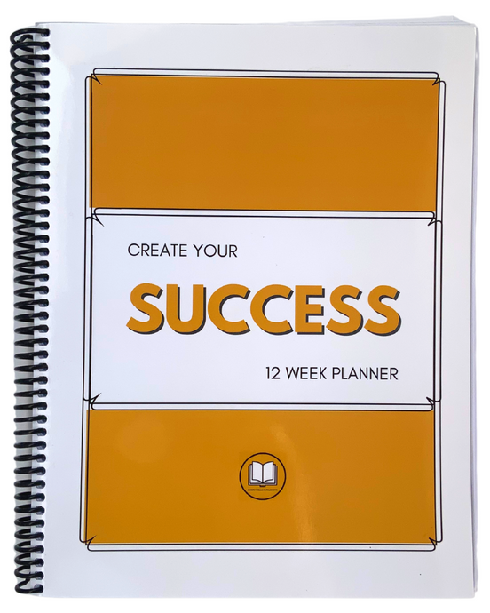 Create Your Success 12 Week Planner