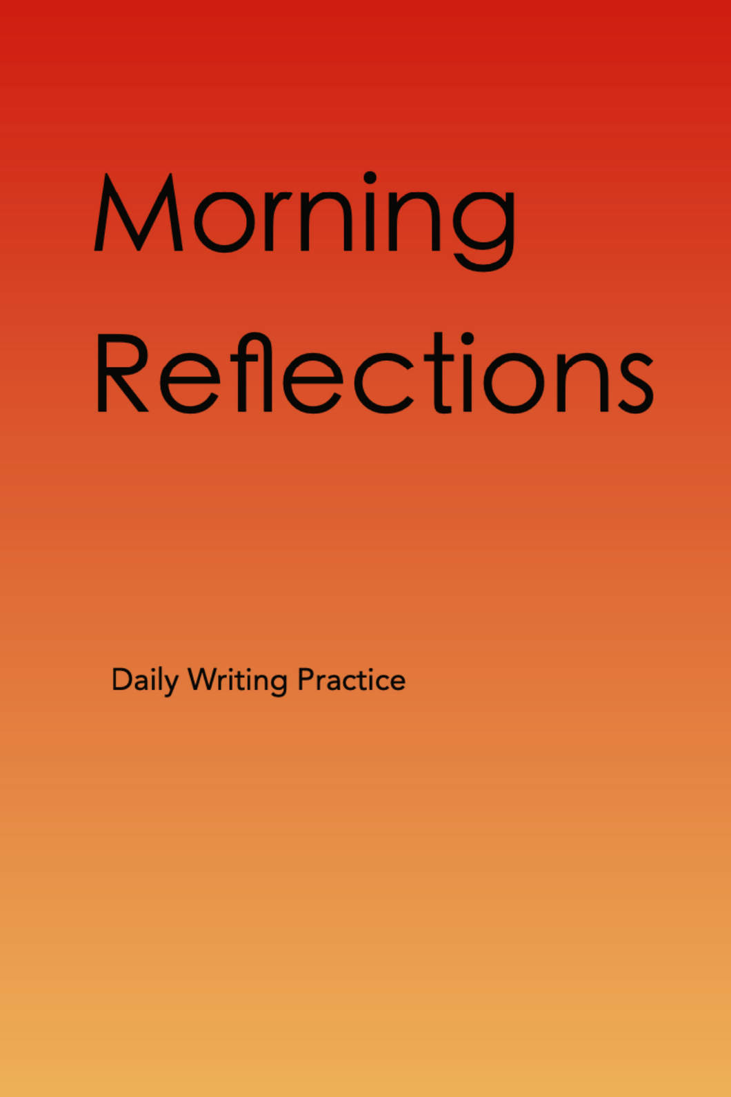Morning Reflections Daily Writing Practice lined journal