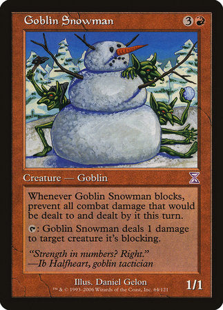 Goblin Snowman [Time Spiral Timeshifted]