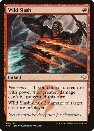 Wild Slash [Fate Reforged]
