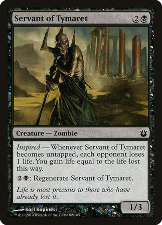 Servant of Tymaret [Born of the Gods]