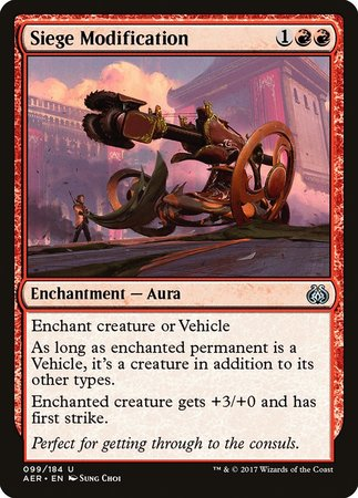 Siege Modification [Aether Revolt]
