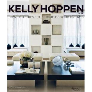 Kelly Hoppen: How to Achieve the Home of your Dreams Coffee Table Book Coffee Table Books Random House, Inc.