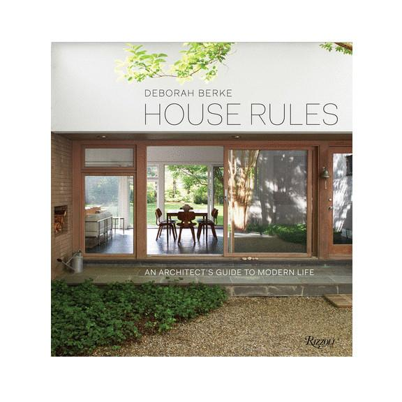 House Rules: An Architects Guide to Modern Life Coffee Table Book Coffee Table Books Random House/ Rizzoli