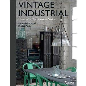 Vintage Industrial: Living with Machine Age Design  Stephen Young Book - 1