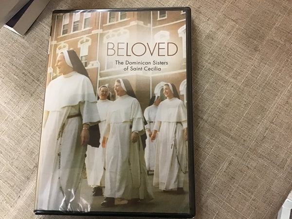 Beloved the Dominican Sisters of St Cecilia