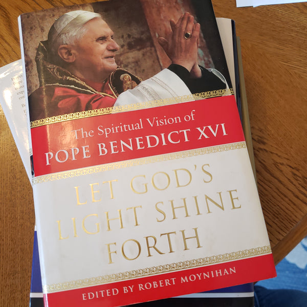 The Spiritual Vision of Pope Benedict XVI