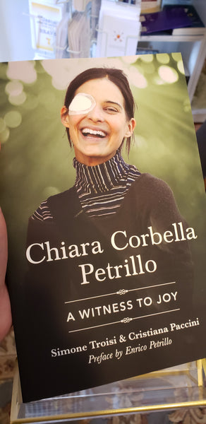 A Witness to Joy Chiara Corbella Petrillo
