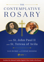 Contemplative Rosary with Pope John Paul II and St Teresa of Avila