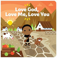 Love God, Love Me, Love You