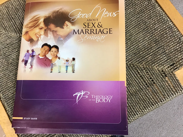 Good News About Sex & Marriage Seminar