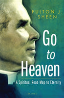 20003 Go To Heaven by Fulton Sheen