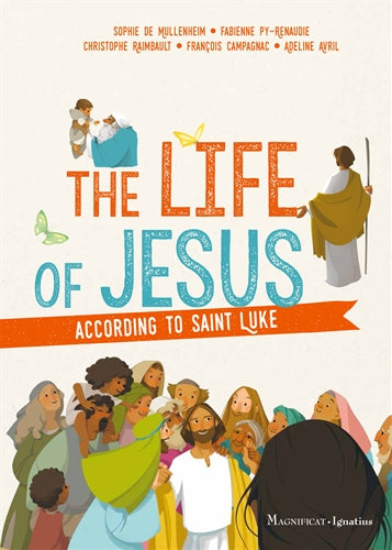 The Life of Jesus according to St. Luke