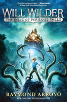 Will Wilder:  Relic of Perilous Falls